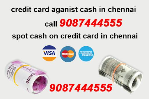 Welcome to Credit Card to Cash in Chennai Credit Card to Cash in Chennai @low% 9087444555