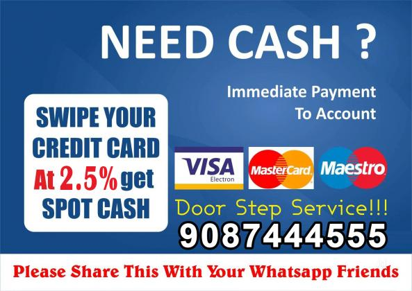 Looking for a 'credit card swipe for cash' service near you? We provide spot cash on credit card at a low interest rate right here in Chennai